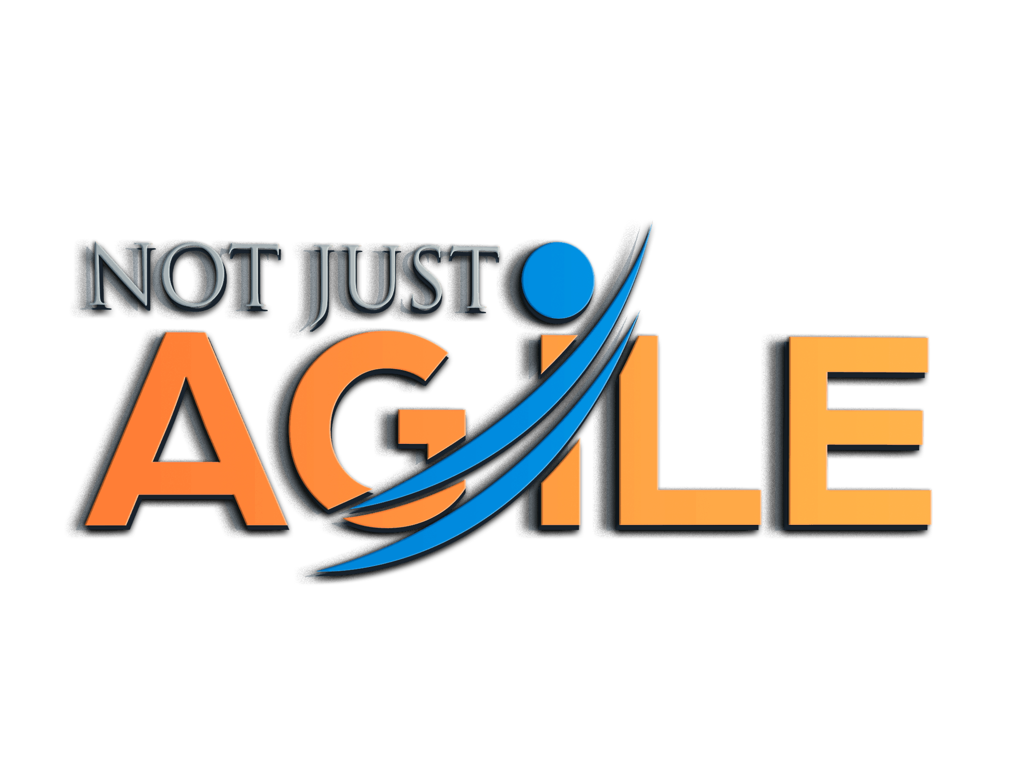 Not Just AGILE